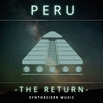 PERU The Return 1