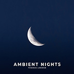 Thomas Lemmer Ambient Nights Cover 150